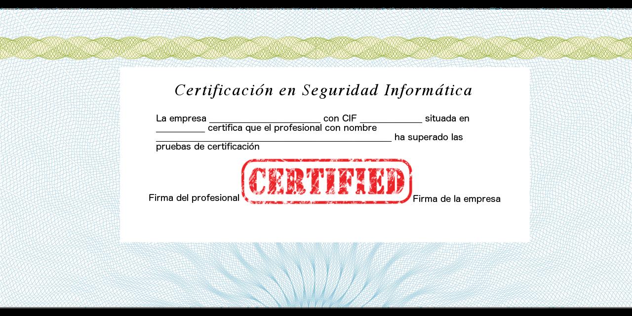 La seguridad informática y las principales certificaciones que se demandan actualmente