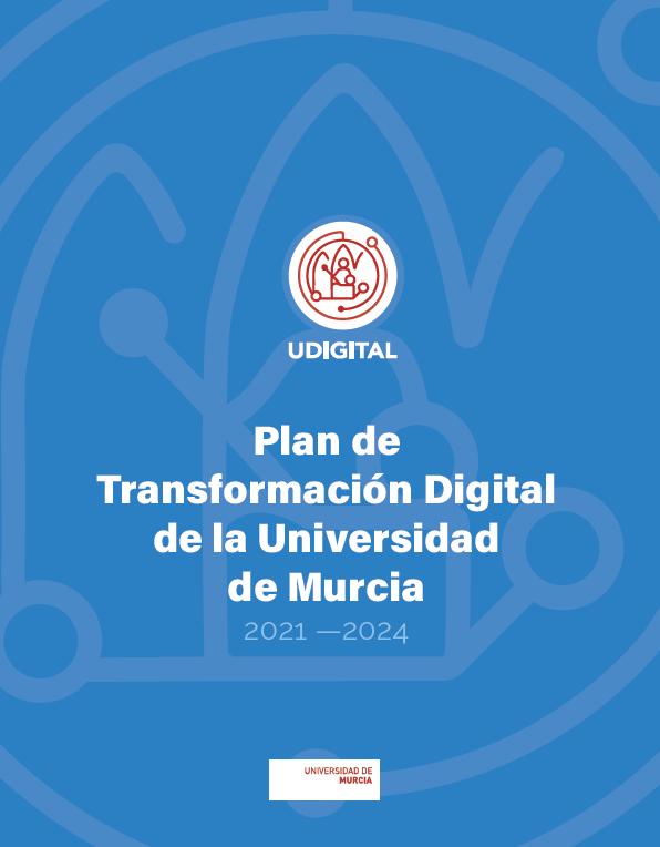 La UMU adopta el Plan de Transformación Digital para facilitar la tarea a profesores y alumnos