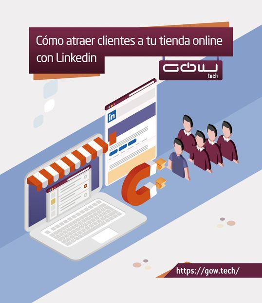 Cómo atraer clientes a tu tienda online con LinkedIn