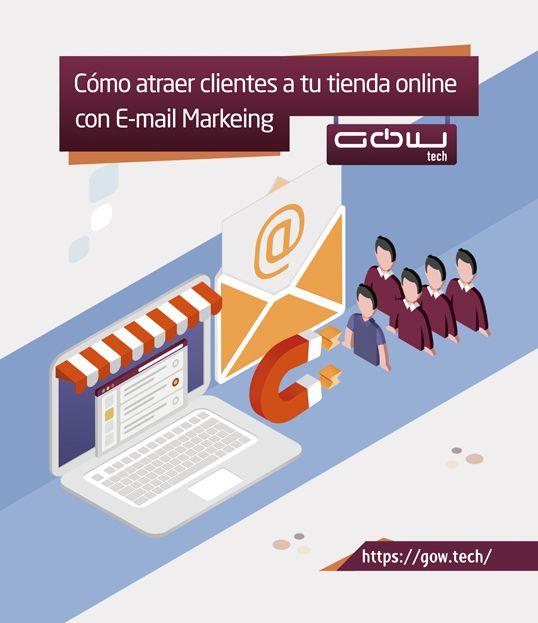 Cómo atraer clientes a tu tienda online con Email Marketing