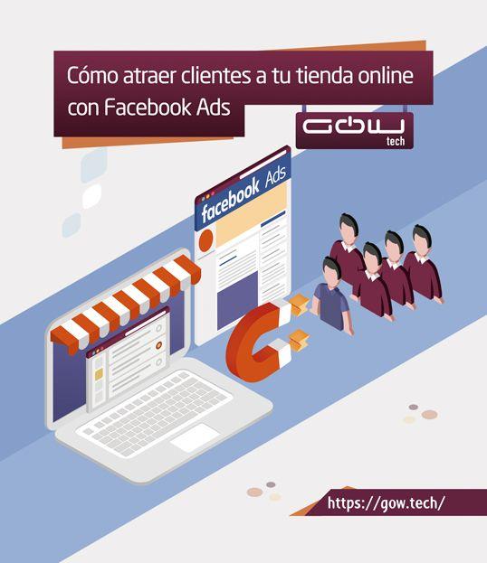 Cómo atraer clientes a tu tienda online con campañas en Facebook Ads