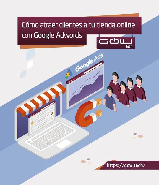 Cómo atraer clientes a tu tienda online con campañas en Google Adwords
