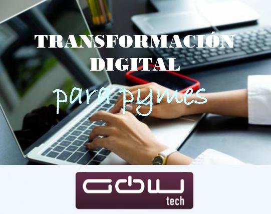 GOWtech adapta la Transformación Digital para la mediana empresa