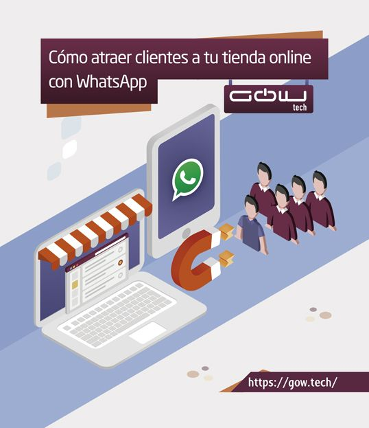 Cómo atraer clientes a tu tienda online con WhatsApp